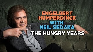 Engelbert Calling NEIL SEDAKA The Hungry Years ENGELBERT HUMPERDINCK