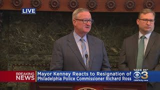 Mayor Kenney Reacts To Resignation Of Philadelphia Police Commissioner Richard Ross