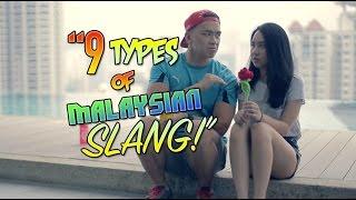 9 types of Malaysian Slang