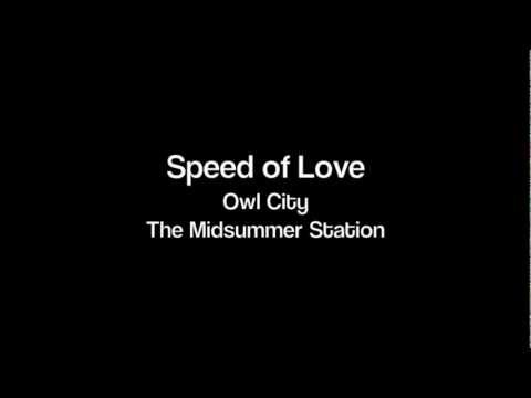 Owl City - Speed of Love
