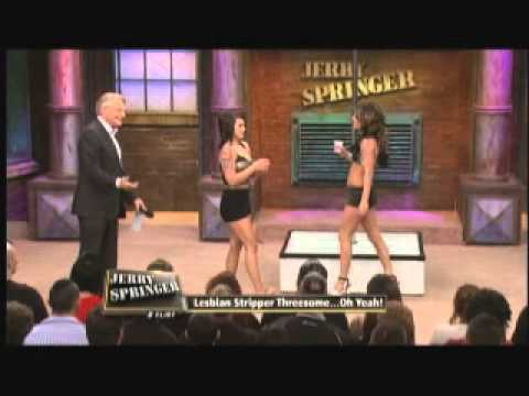 Lesbian Stripper Threesome  Oh Yeah! The Jerry Springer Show