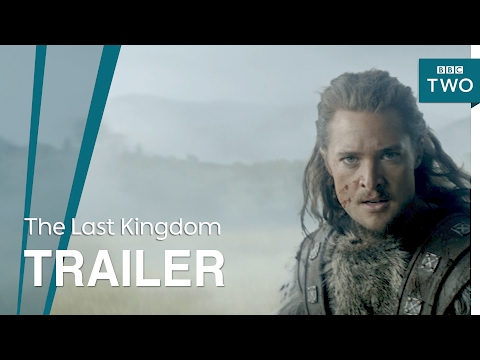The Last Kingdom: Series 2 Trailer - BBC Two