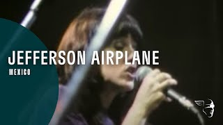 Jefferson Airplane - Mexico