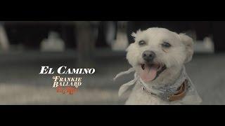 Frankie Ballard El Camino