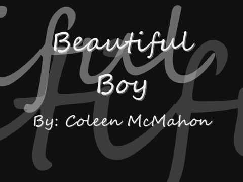 Coleen McMahon - Beautiful Boy with lyrics