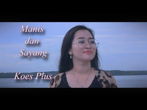 Koes Plus - Manis dan sayang Cover Hastuty