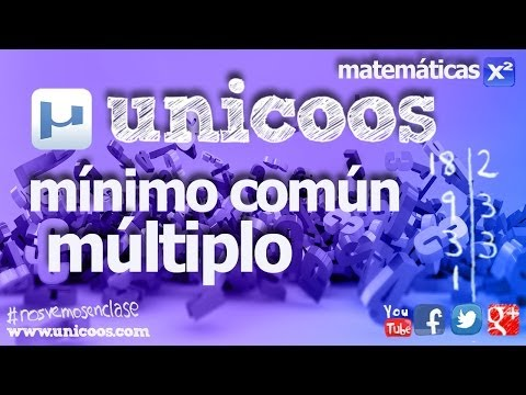 MCM Minimo comun multiplo sin descomposicion factorial 1ºESO unicoos matematicas