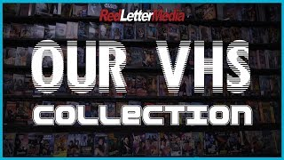 Our VHS Collection