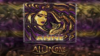 All In One- Anne