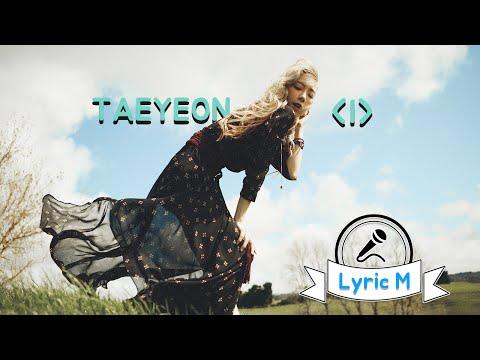 [Lyric M] TAEYEON - I (feat. Verbal Jint) , 태연 - I (feat. 버벌진트)