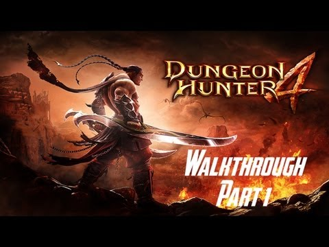 Dungeon Hunter 4 - Walkthrough - Part 1