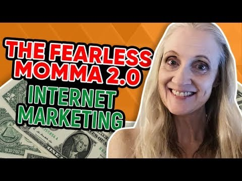 The Fearless Momma 2.0 Review - Internet Marketing - Make Money Online Fast in 2019
