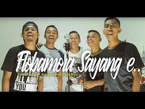 Flobamora sayang e.. (cover)Alvian,Aldoes,Nino,Lanno,Dady