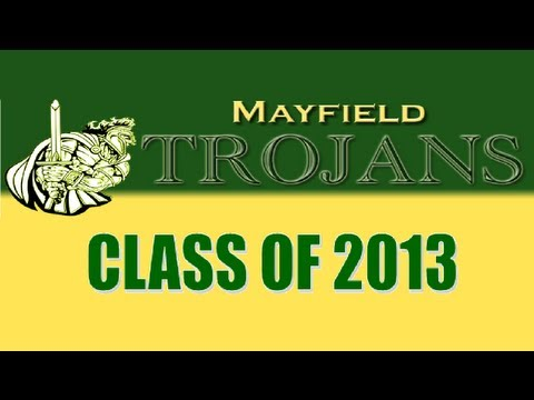 Mayfield High School Class of 2013 Graduation