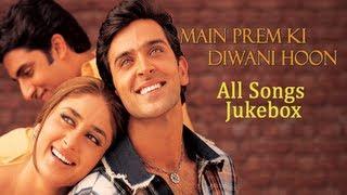 Main Prem Ki Diwani Hoon - All Songs Jukebox - Bollywood Romantic Songs - Old Hindi Songs