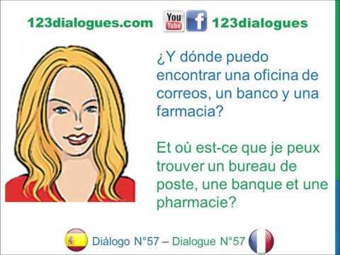Diálogo 57 Espagnol Francés - Preguntar direcciones - Demander son chemin