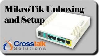 MikroTik Unboxing and Setup