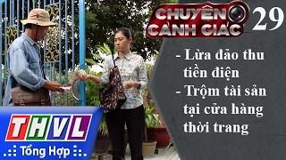 THVL | Chuyện cảnh giác - Kỳ 29: Lừa đảo thu tiền điện, trộm tài sản tại cửa hàng thời trang