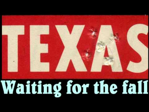 Texas - Waiting For The Fall