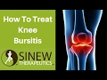 How To Treat Knee Bursitis and Speed Recovery