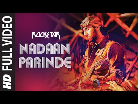 nadaan Parindey Ghar Aaja (full Song) Rockstar | Ranbir Kapoor video