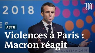 «Gilets jaunes» à Paris : Emmanuel Macron réagit aux violences
