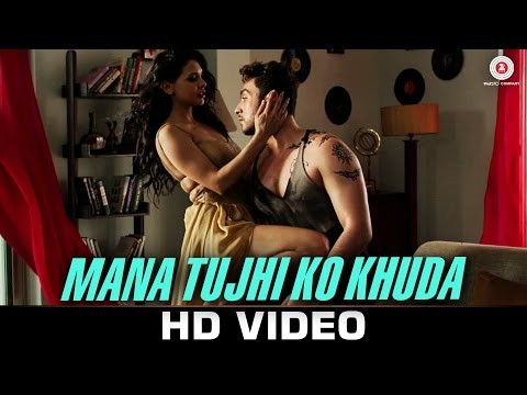Ankit Tiwari & Hricha Narayana Mana Tujhi Ko Khuda pop music videos 2016