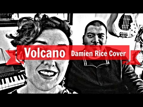 Volcano (Damien Rice) - Mango Season Cover