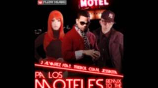 Pa los moteles (Remix to The Remix - J Alvarez Jessikita & Trebol Clan