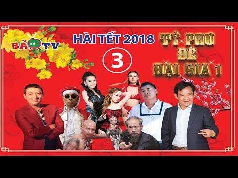 Hài Tết 2018   Tỷ Phú đè Đại Gia - Tập 3   Phim Hài Tết Mới Nhất 2018 - Chiến Thắng, Quang Tèo thumbnail