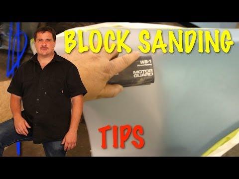 Block Sanding - Tips For Block Sanding Primer Surfacer