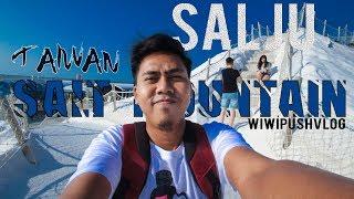 GUNUNG GARAM TAINAN (CHIGU SALT MOUNTAIN) #WIWIPUSHVLOG