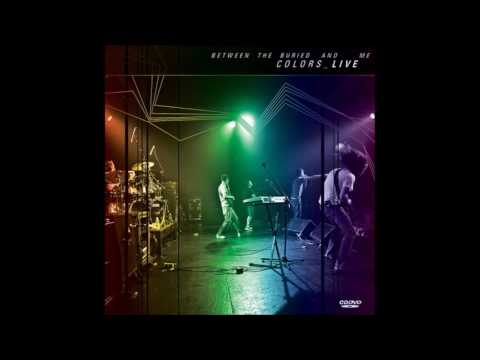 Between The Buried And Me - Colors Part 1 (album)