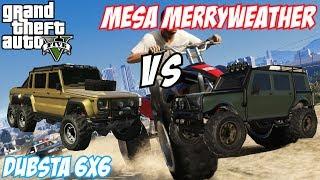 GTA 5 - Dubsta 6x6 Vs Mesa Merryweather | #40 (GTA V)