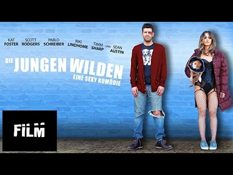 Die jungen Wilden - Eine sexy Komödie (Ganzen Film Deutsch) in HD