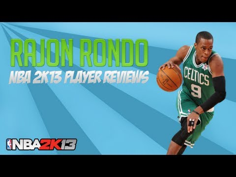 NBA 2k13 Rajon Rondo 90 Ovr Player Review