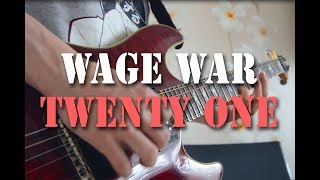 『TAB』 Wage War - Twenty One | Guitar Cover