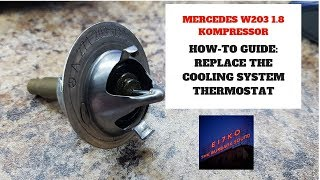 Mercedes C180 Kompressor Thermostat Replacement HOW TO