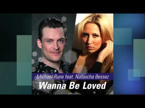Michael Rune Feat.Natascha Bessez - Wanna Be Loved ( Dany Comaro REMIX ) Preview