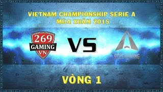 Video clip [15.11.2014] 269 vs  ACE [ VCSA  Xuân 2015]