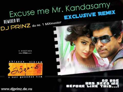 DJ PrinZ - Excuse me Mr. Kandasamy ReMiX