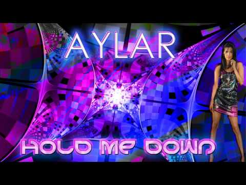 Aylar - Hold Me Down video