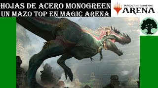 Hojas de Acero Mazo monogreen top tier en Magic Arena