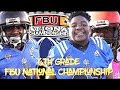 🏆🎬🌴 Tampa (FL) v Dade (Miami, FL)| 6th Grade FBU National Championship Game