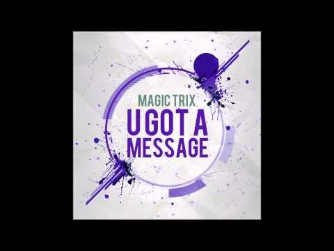 Magic Trix U Got A Message video