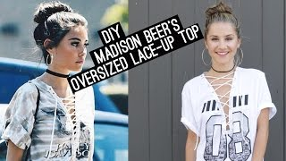 DIY: Madison Beer's Oversized Lace-Up Top (STYLEWIRE)   Hollywire