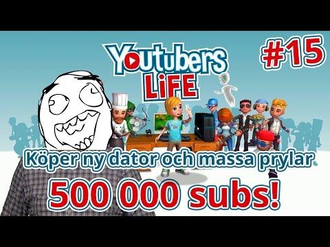 YouTubers Life   Köper ny dator och når 500 000 subs!   #15