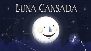 LUNA CANSADA - CANTICUÉNTICOS