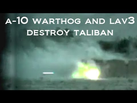 A10 WARTHOG AND LAV3 DESTROY TALIBAN FIGHTERS DURING AN AFGHANISTAN FIREFIGHT