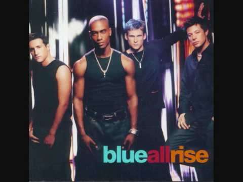 Blue - All Rise - Album Version video